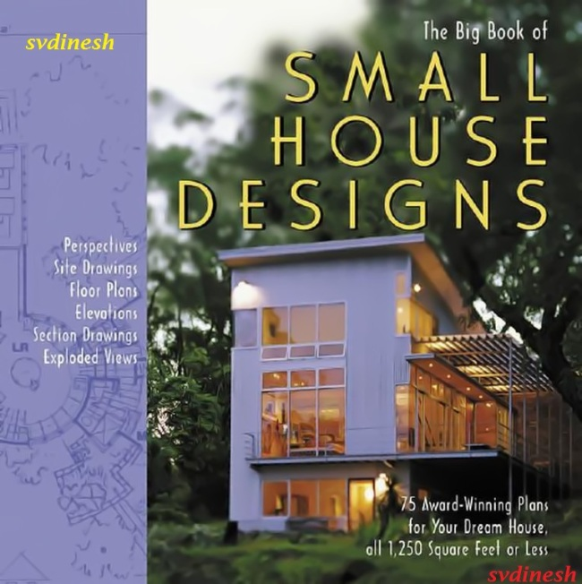 the big book of small house designs 75 award winning plans for